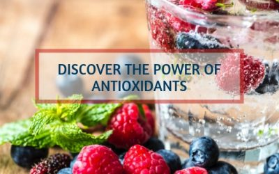 Discover The Power of Antioxidants
