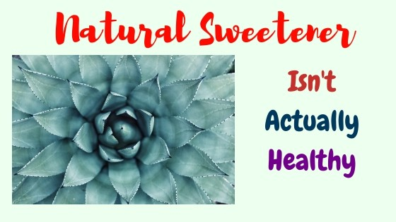 The Agave Natural Sweetener That Isn't Actually Healthy