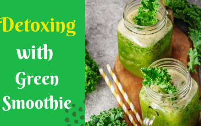 Detoxing With Green Smoothie